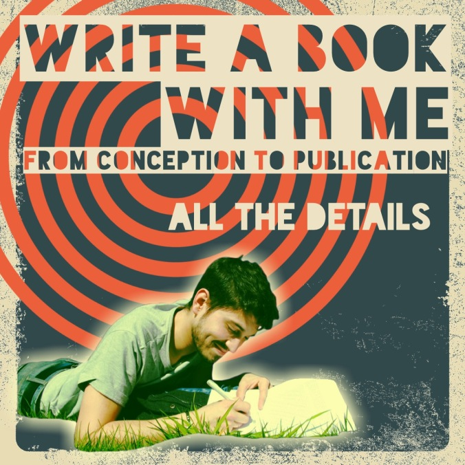 Write a book with me from conception to publication.