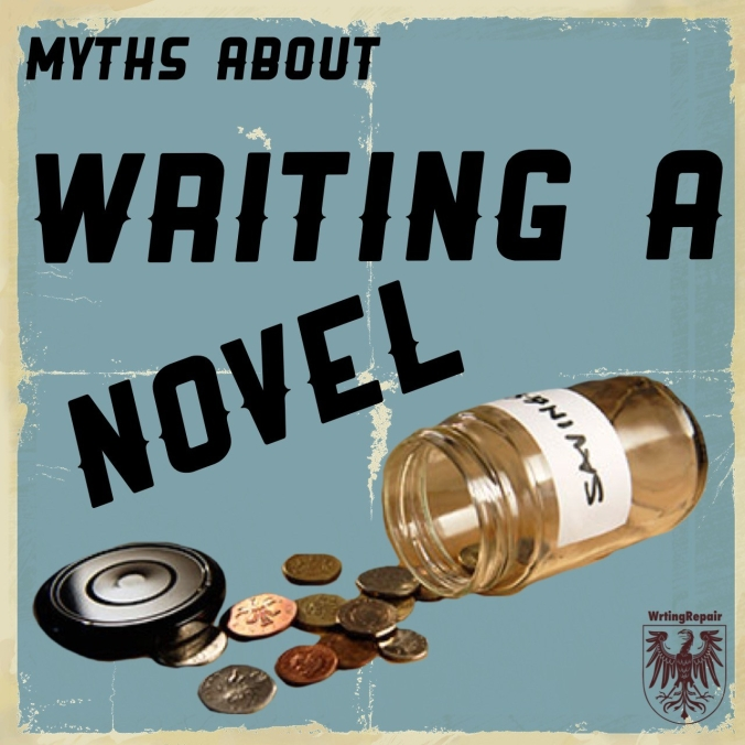 Myths about writing a novel writing repair money