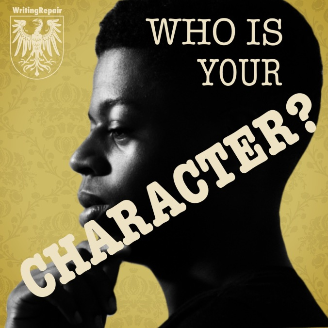 who is your character- character development writing repair