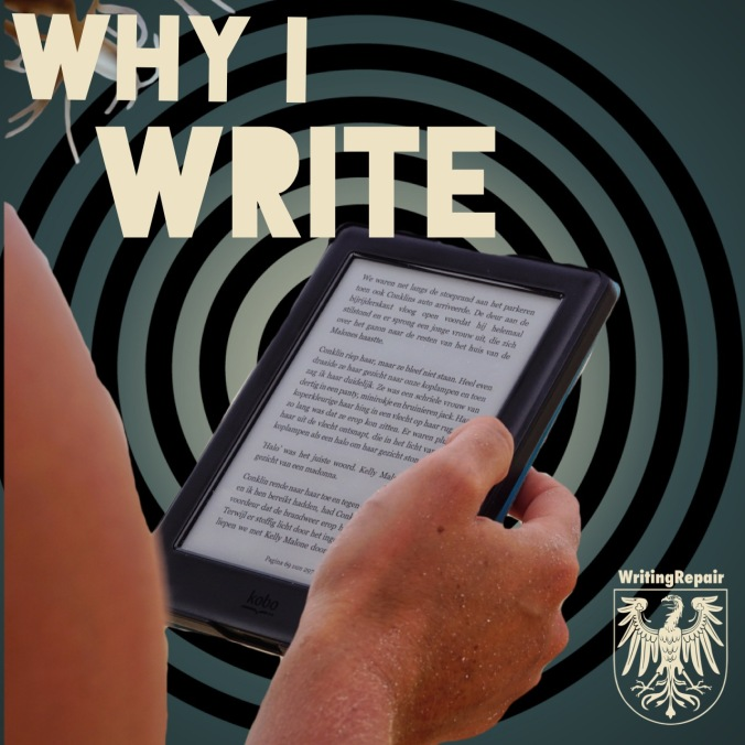 why i write and why i want you to finish your first book